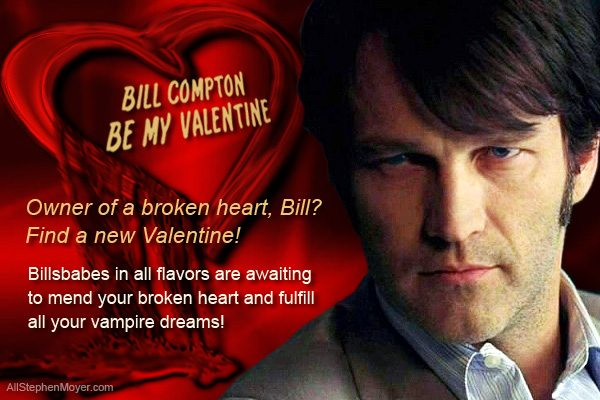 A Valentine for Bill Compton from the Billsbabes