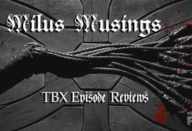 TBX-MILUSMUSINGS-episodes2