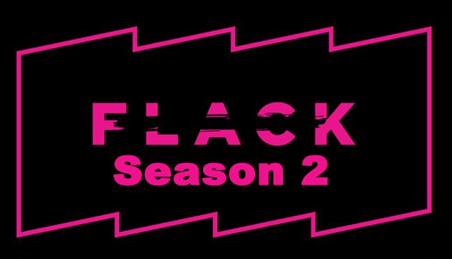 Flack Season 2